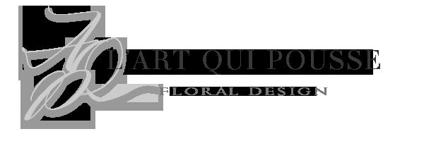 L'Art Qui Pousse - Fleuriste - Scénographe